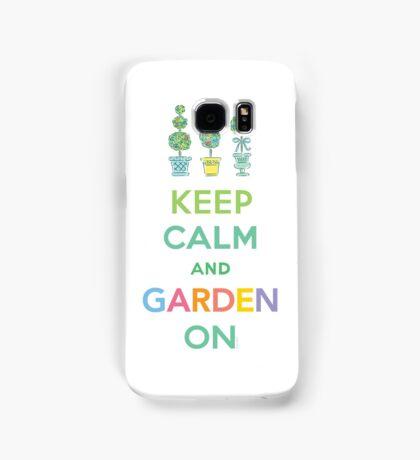 Keep Calm and Garden On  Samsung Galaxy Case/Skin
