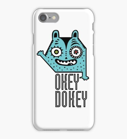 Okey Dokey Monster iPhone Case/Skin