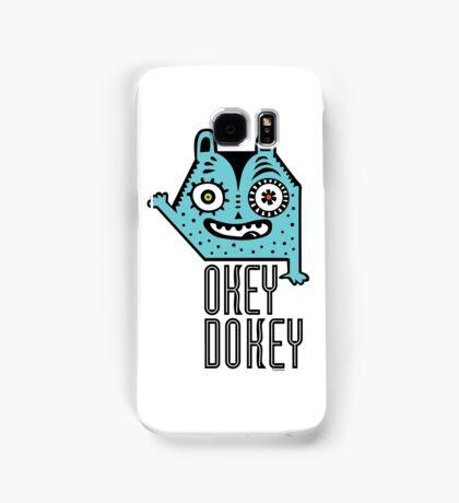Okey Dokey Monster Samsung Galaxy Case/Skin
