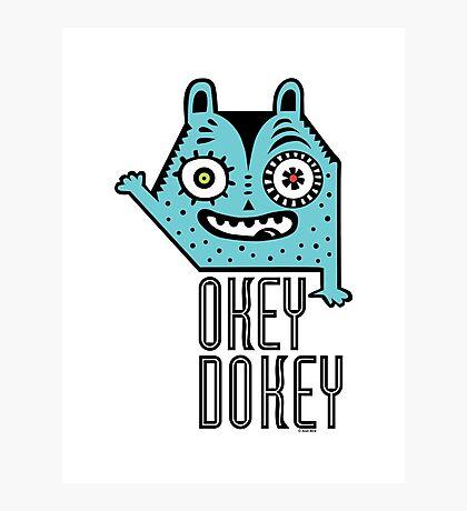 Okey Dokey Monster Photographic Print