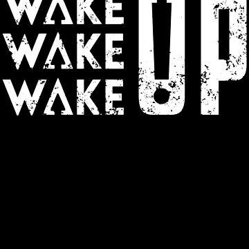 Wake Up, Wake up, Wake Up  by Bubolina
