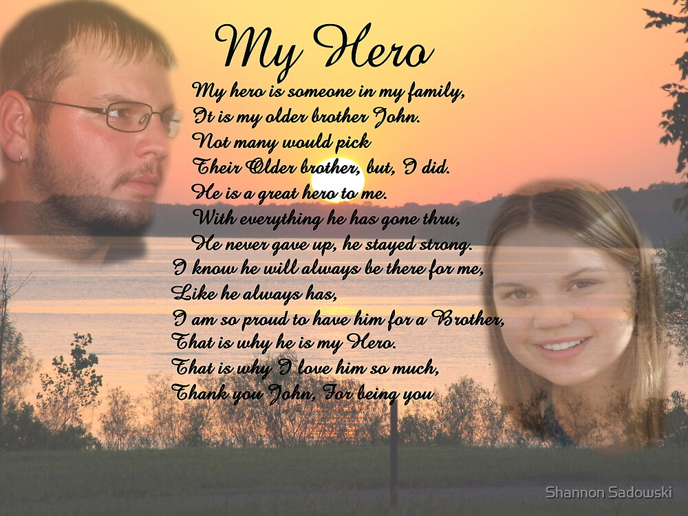 To my Brother with Love by Shannon Sadowski