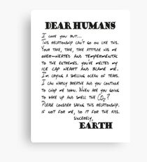 Letter to Humans - from Earth Canvas Print
