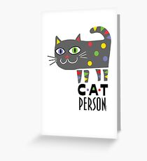 Cat Person Greeting Card