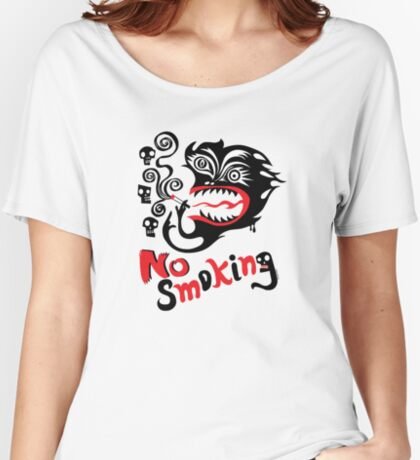 No Smoking - monster Women's Relaxed Fit T-Shirt