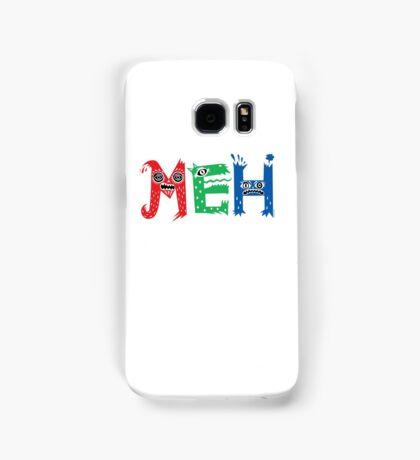 MEH Samsung Galaxy Case/Skin