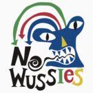 No Wussies by Andi Bird