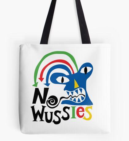 No Wussies Tote Bag