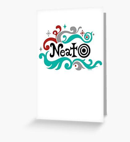 Neato Greeting Card