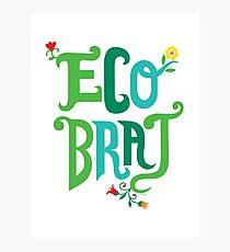 Eco Brat Photographic Print