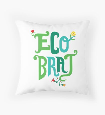 Eco Brat Throw Pillow