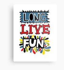 Long Live Fun Metal Print