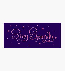 Stay Sparkly Mini Quote Photographic Print