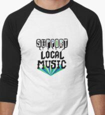 Support Local Music Men's Baseball ¾ T-Shirt