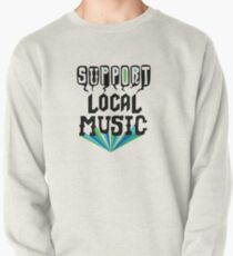 Support Local Music Pullover