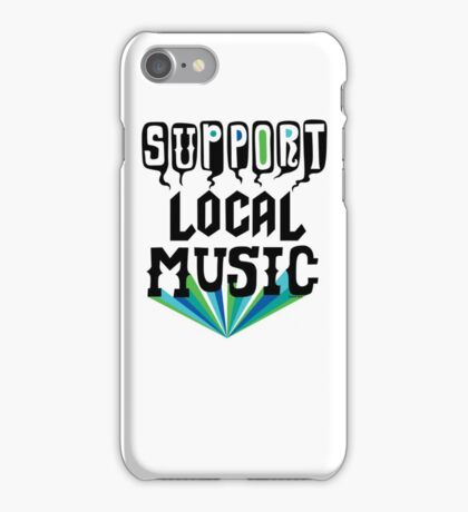 Support Local Music iPhone Case/Skin