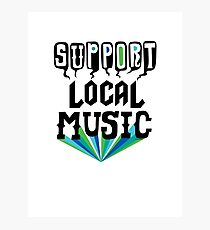 Support Local Music Photographic Print