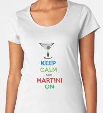 Keep Calm and Martini On Women's Premium T-Shirt