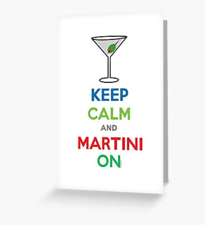 Keep Calm and Martini On Greeting Card