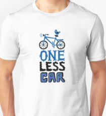 One Less Car Unisex T-Shirt