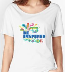 Be Inspired Women's Relaxed Fit T-Shirt