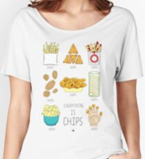 Everything Is Chips Women's Relaxed Fit T-Shirt
