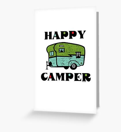 Happy Camper Greeting Card