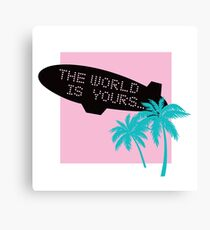 The world is yours ~ scarface Canvas Print
