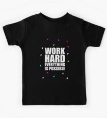 Work hard... Life Motivational Quote (Party Style) Kids Clothes