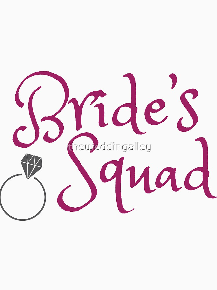 Bride's Squad by theweddingalley