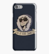Do It For Snart iPhone Case/Skin