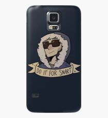Do It For Snart Case/Skin for Samsung Galaxy