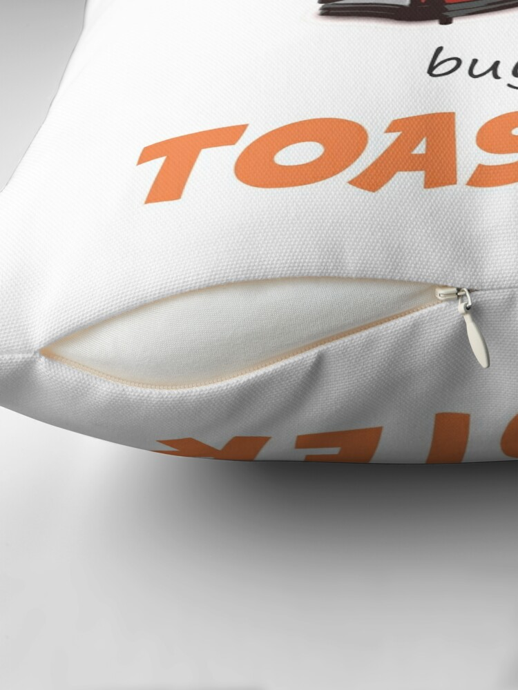 Quot Toaster Quot Throw Pillow By Zenmario Redbubble