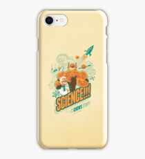 Science!!! It Knows Stuff! iPhone Case/Skin