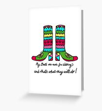 My Walking Boots! Greeting Card