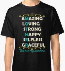 Mother Amazing Classic T-Shirt