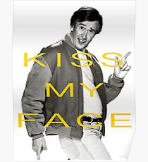 KISS MY FACE Poster