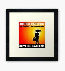 happy birthday sarcasm cynical Framed Print