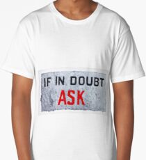 If In Doubt Ask Long T-Shirt