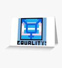 Equality! Greeting Card