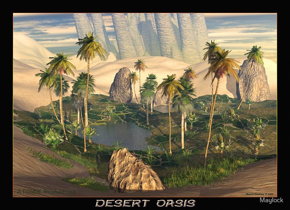 Desert Oasis by Maylock