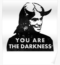Kellyanne Conway You Are the Darkness Poster