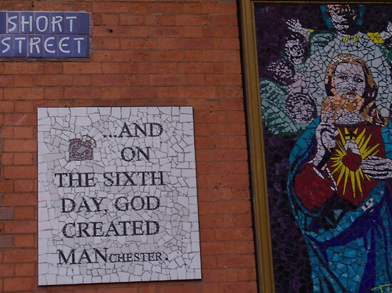 Quot On The Sixth Day God Created Manchester Quot Poster By