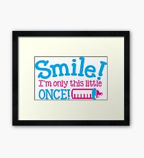 SMILE! I'm only little once! with cute babies bottle Framed Print