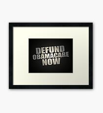 Defund Obamacare Now Framed Print