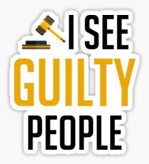 I See Guilty People - Lawyer Attorney Judge Gift Sticker