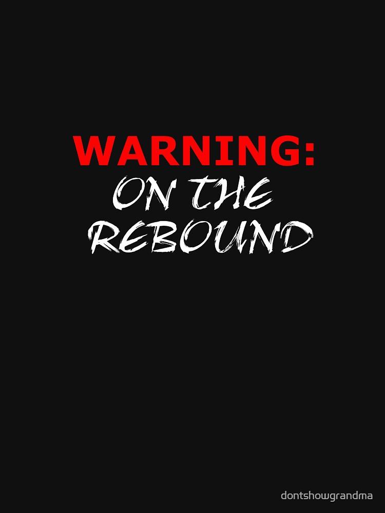 Rebound by dontshowgrandma
