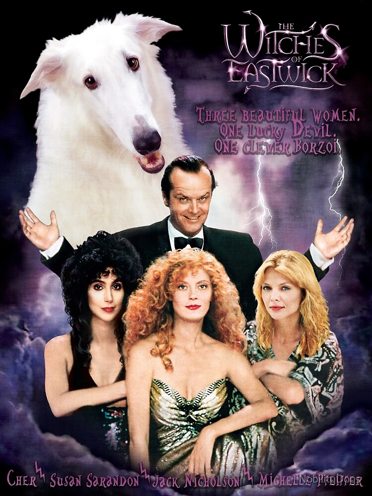 Borzoi Art - The Witches of Eastwick Movie Poster Art by NobilityDogs