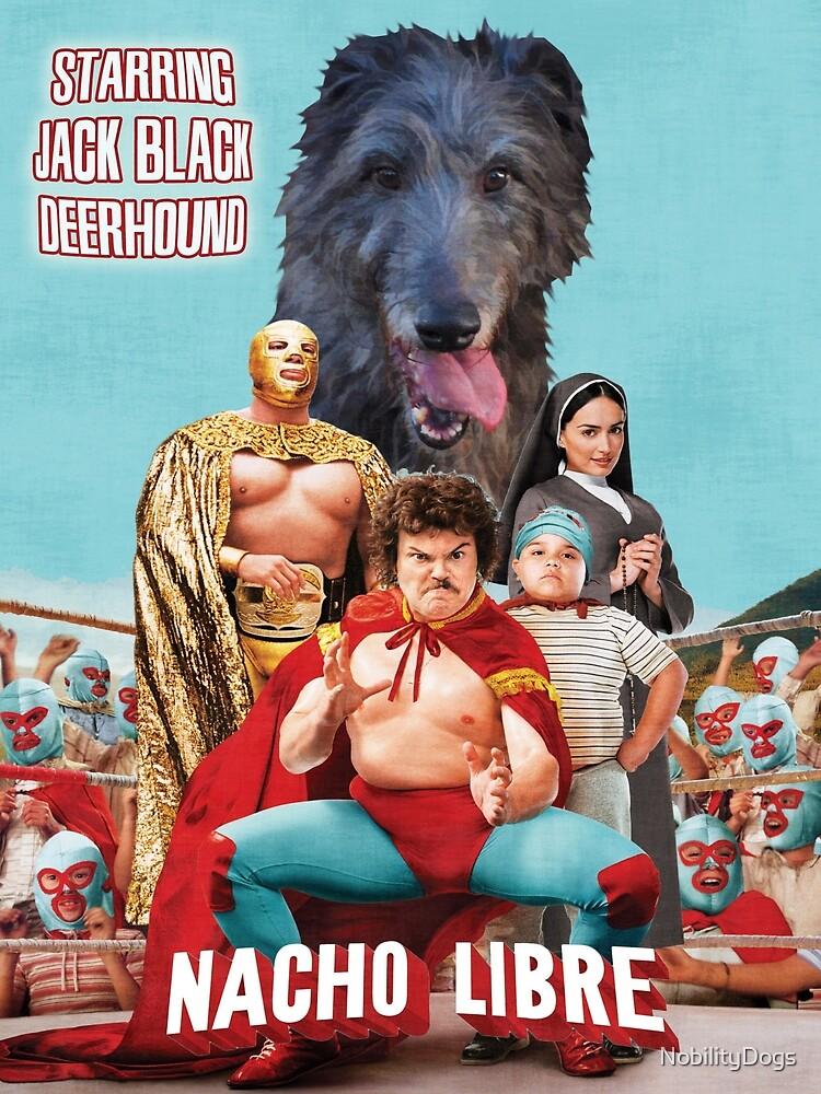 Scottish Deerhound Art - Nacho Libre Movie Poster by NobilityDogs