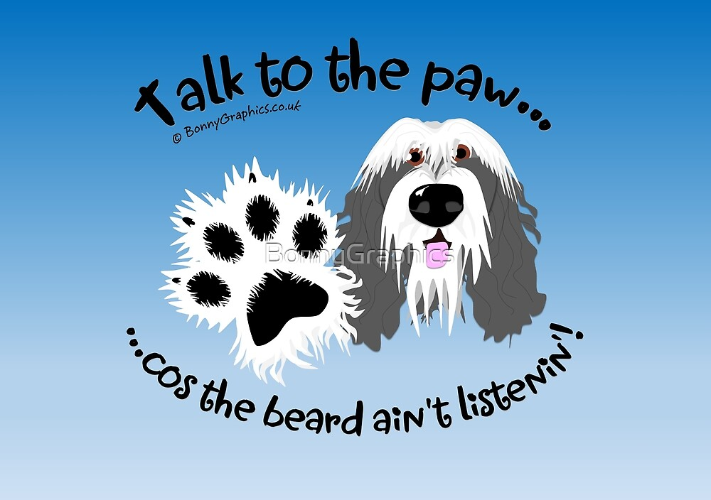 Talk to the paw grey beardie by BonnyGraphics